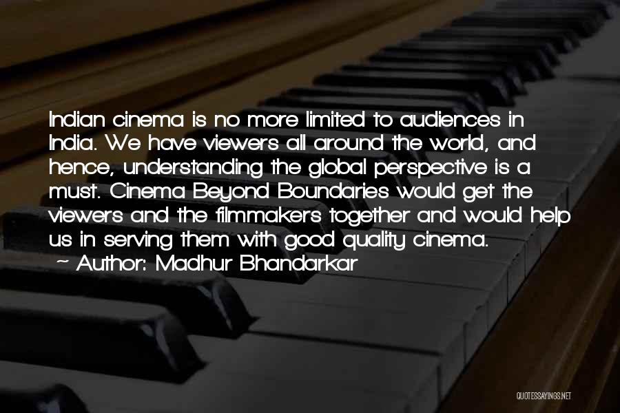 Limited Perspective Quotes By Madhur Bhandarkar