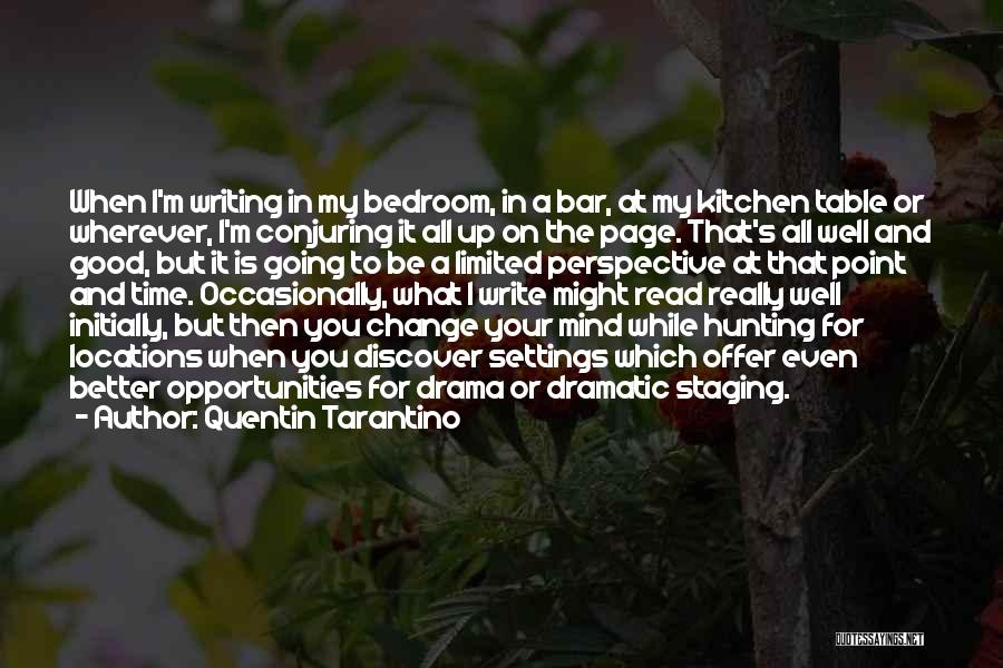 Limited Perspective Quotes By Quentin Tarantino