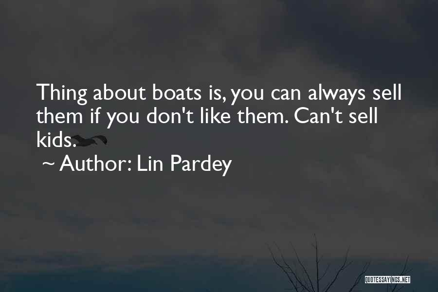 Lin Pardey Quotes 1340257