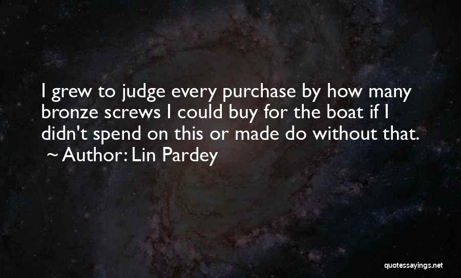Lin Pardey Quotes 672557