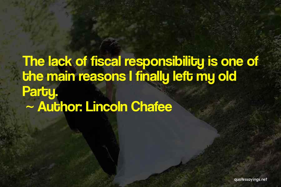 Lincoln Chafee Quotes 1203709