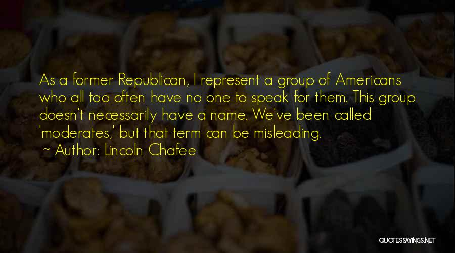 Lincoln Chafee Quotes 1613175