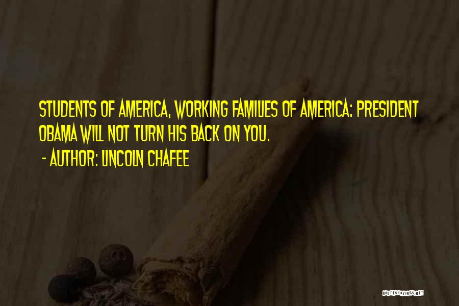 Lincoln Chafee Quotes 1895749