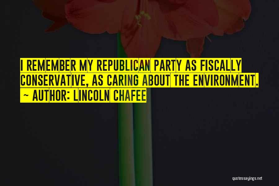 Lincoln Chafee Quotes 2098195