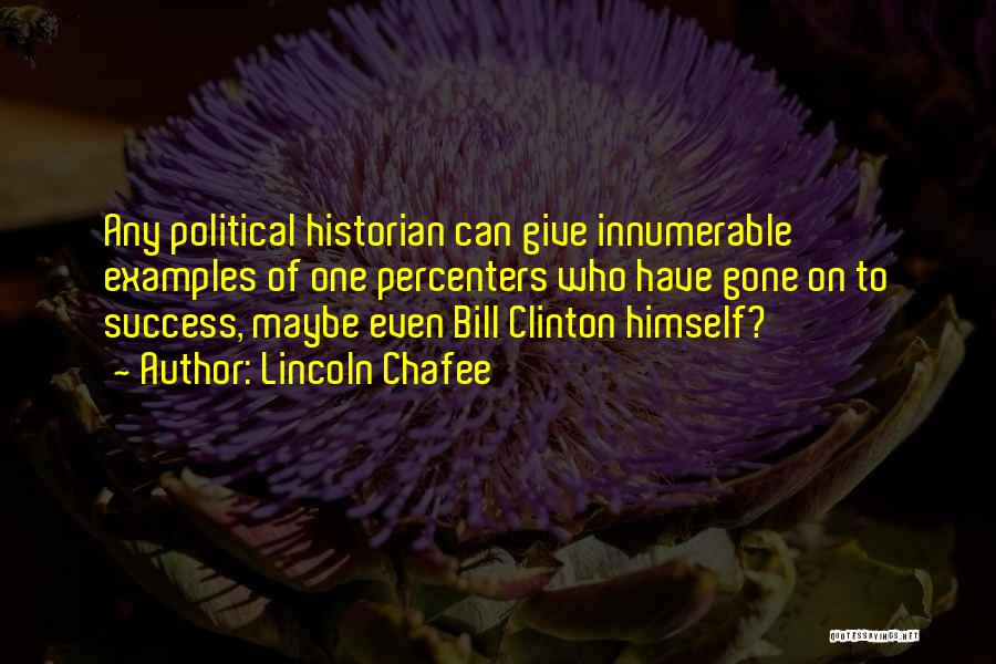 Lincoln Chafee Quotes 2151207
