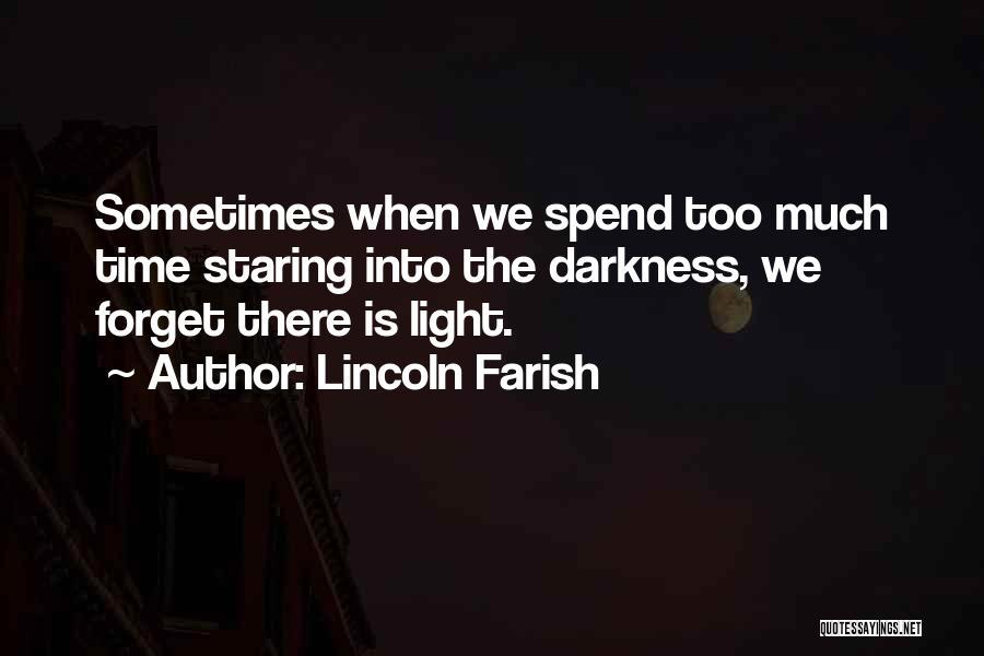 Lincoln Farish Quotes 2191970