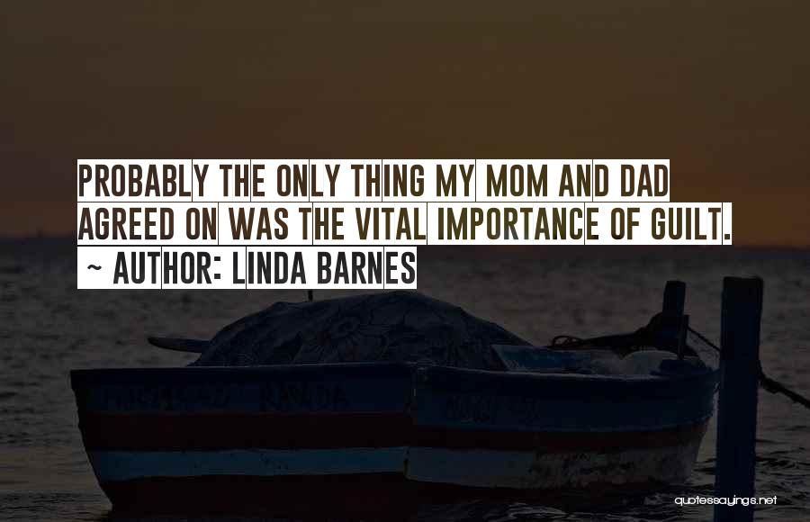 Linda Barnes Quotes 2055457