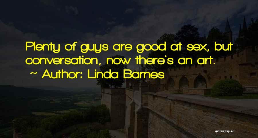 Linda Barnes Quotes 778988
