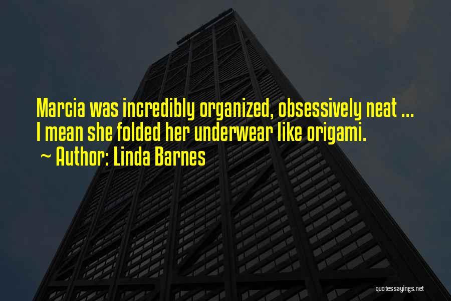 Linda Barnes Quotes 999762