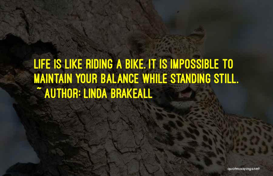 Linda Brakeall Quotes 654325