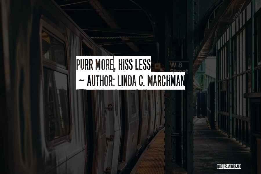 Linda C. Marchman Quotes 1248936
