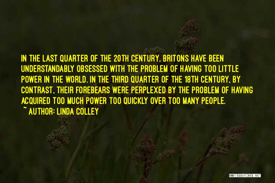 Linda Colley Britons Quotes By Linda Colley