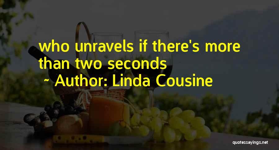 Linda Cousine Quotes 1035193