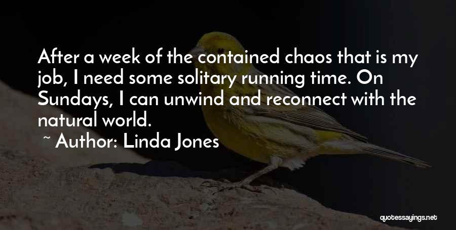 Linda Jones Quotes 1381308