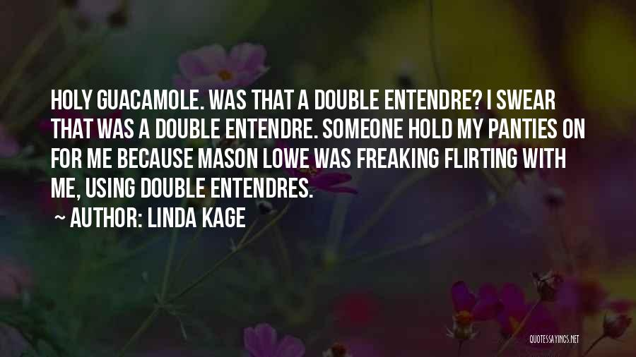 Linda Kage Quotes 1001404