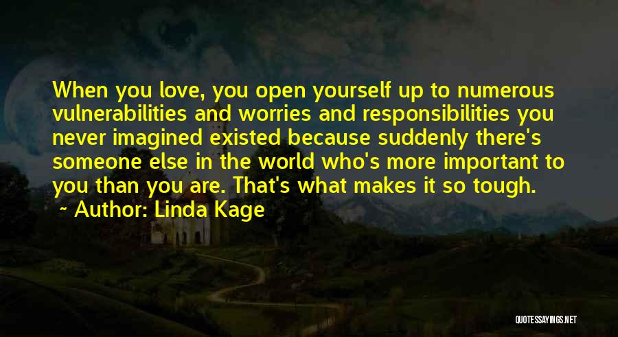Linda Kage Quotes 1031119