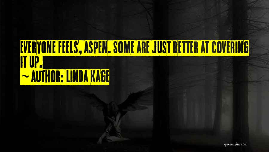 Linda Kage Quotes 1081615