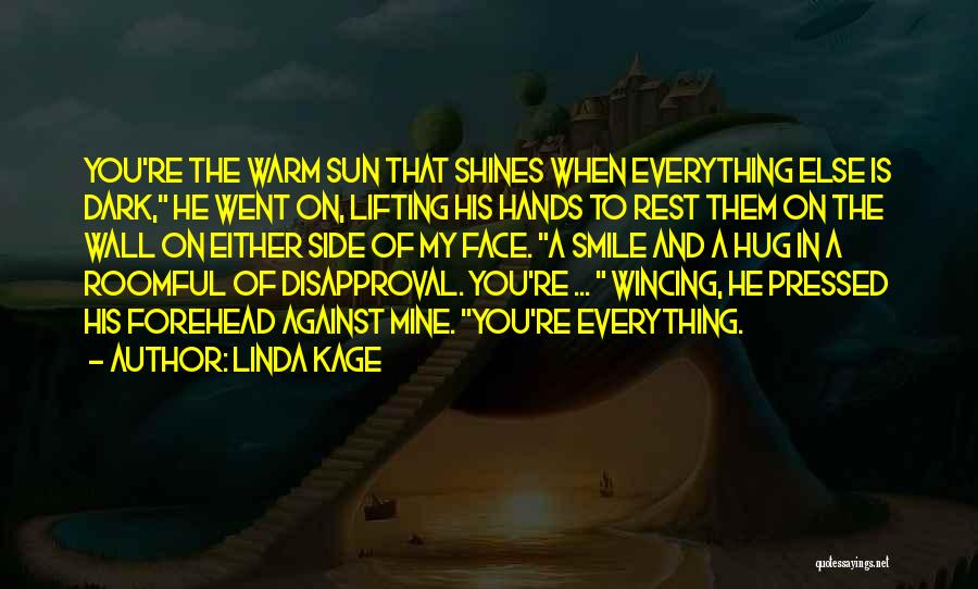 Linda Kage Quotes 1096977