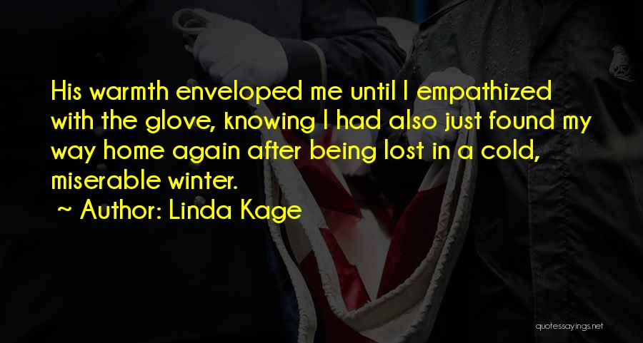 Linda Kage Quotes 1207463