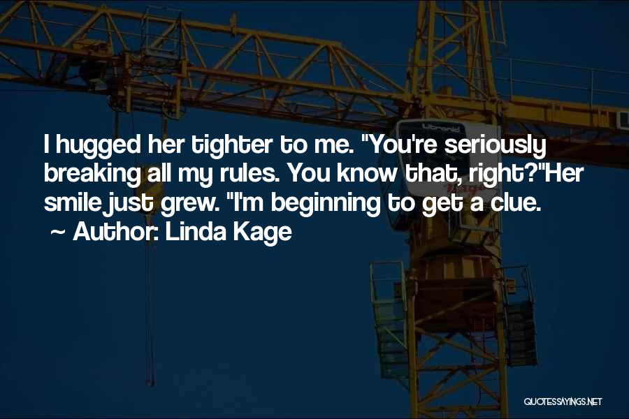 Linda Kage Quotes 1261380