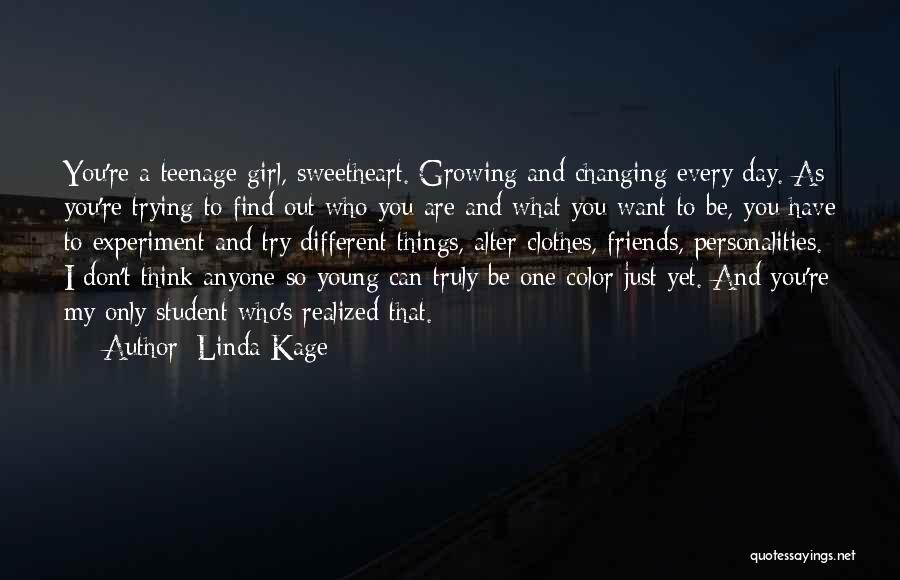 Linda Kage Quotes 1302062