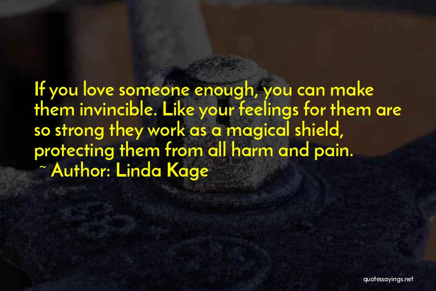 Linda Kage Quotes 1332443