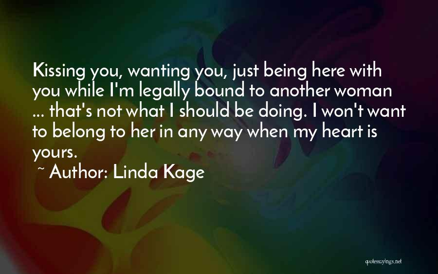 Linda Kage Quotes 165112