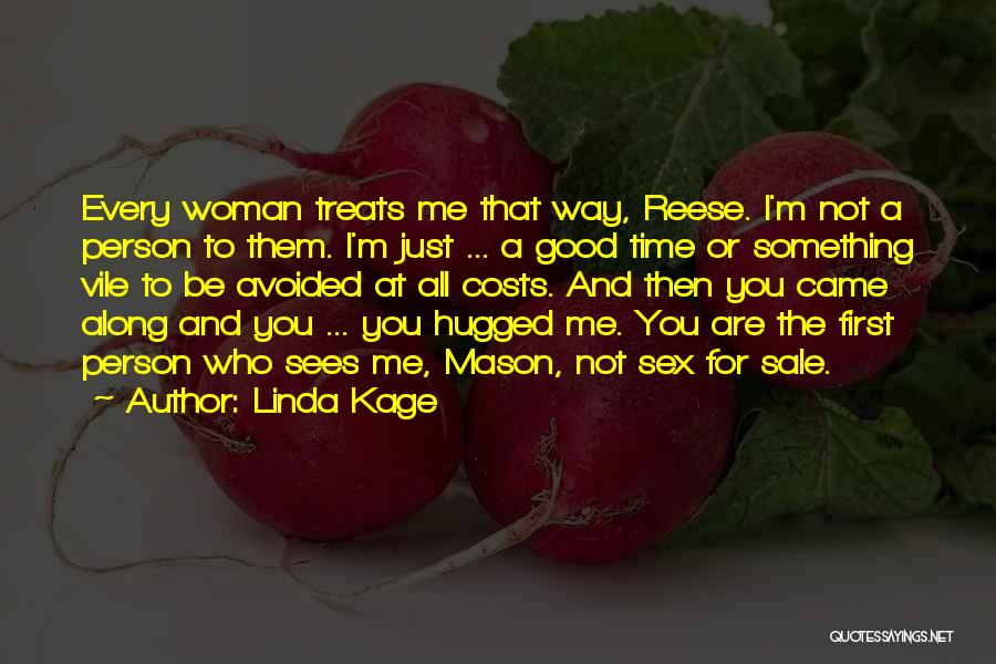 Linda Kage Quotes 1754223