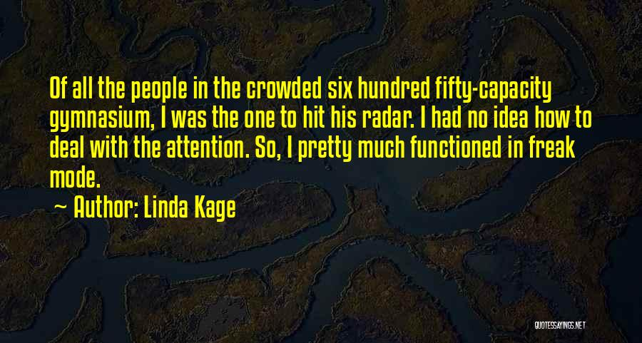 Linda Kage Quotes 1843003