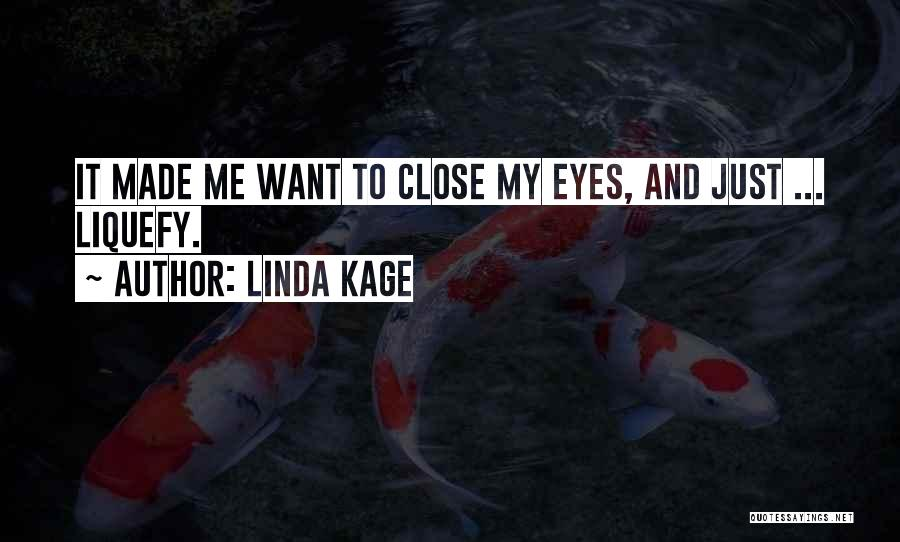 Linda Kage Quotes 185470