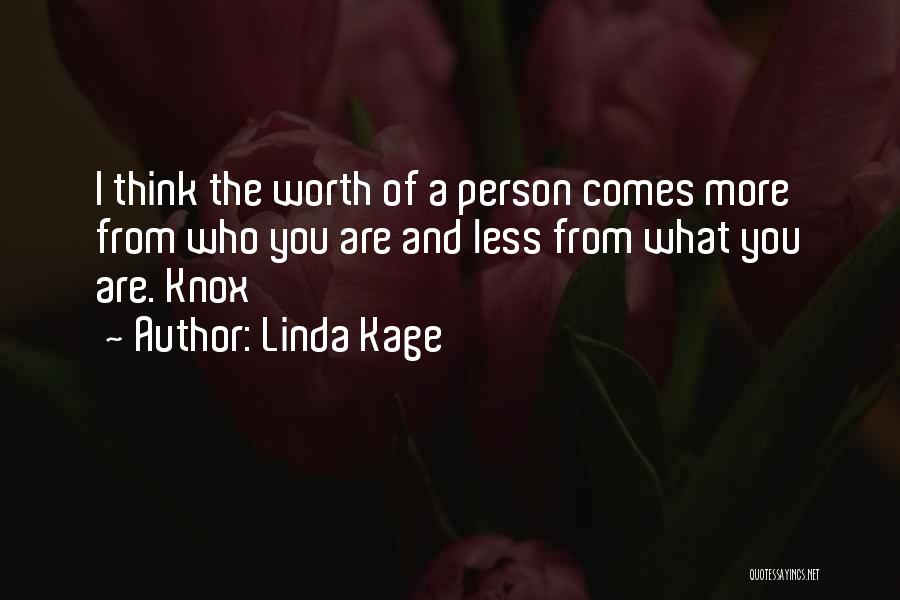 Linda Kage Quotes 1921150