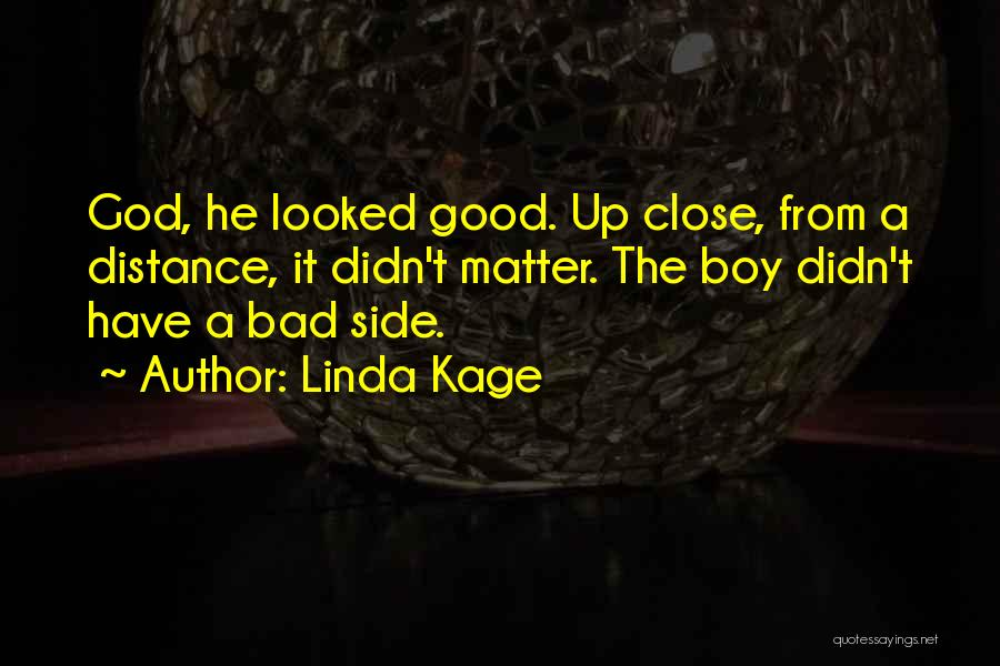 Linda Kage Quotes 1929729