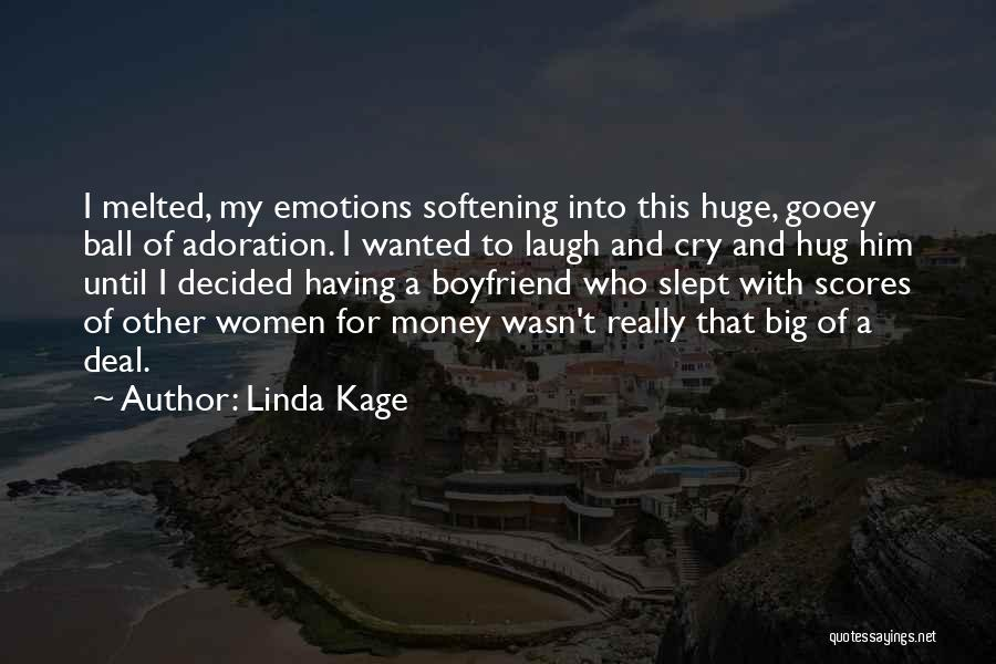 Linda Kage Quotes 1946936