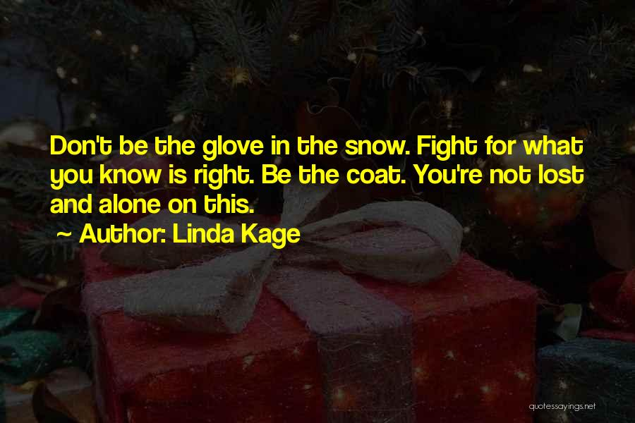 Linda Kage Quotes 1997351