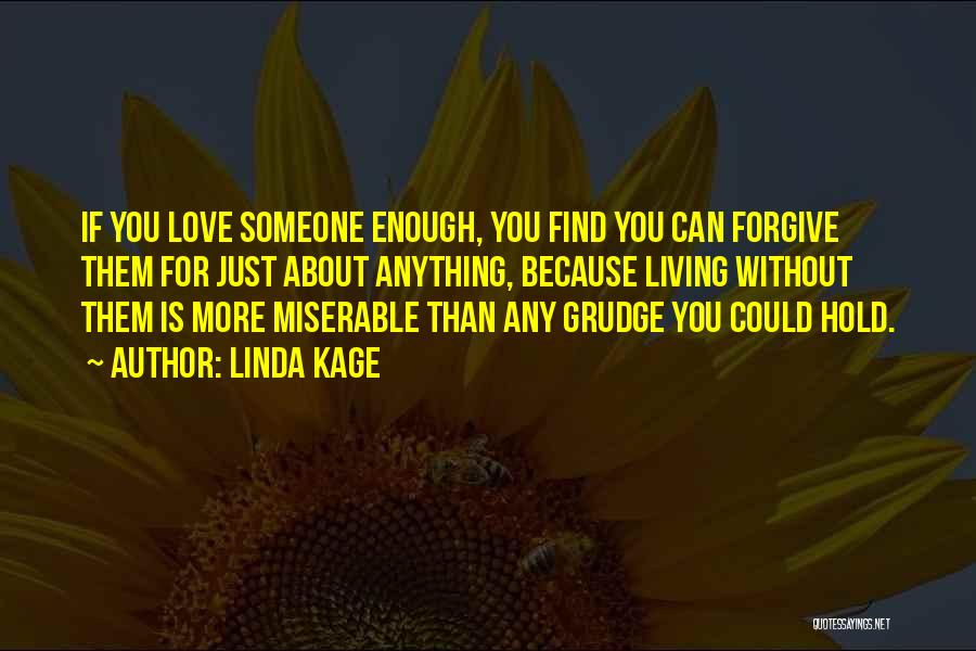 Linda Kage Quotes 2103367