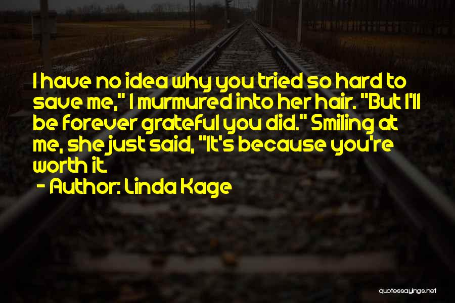 Linda Kage Quotes 2138533