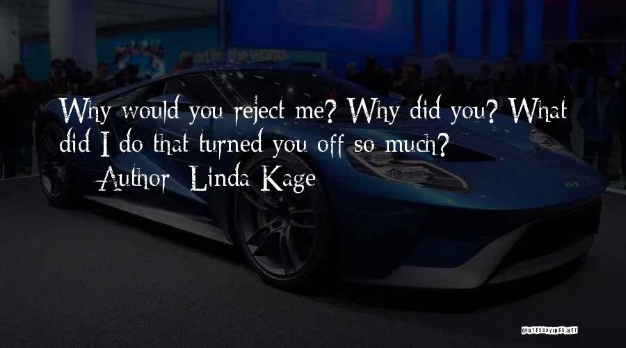 Linda Kage Quotes 229314