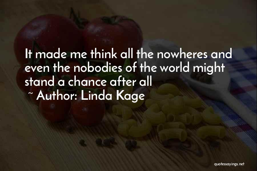 Linda Kage Quotes 271560