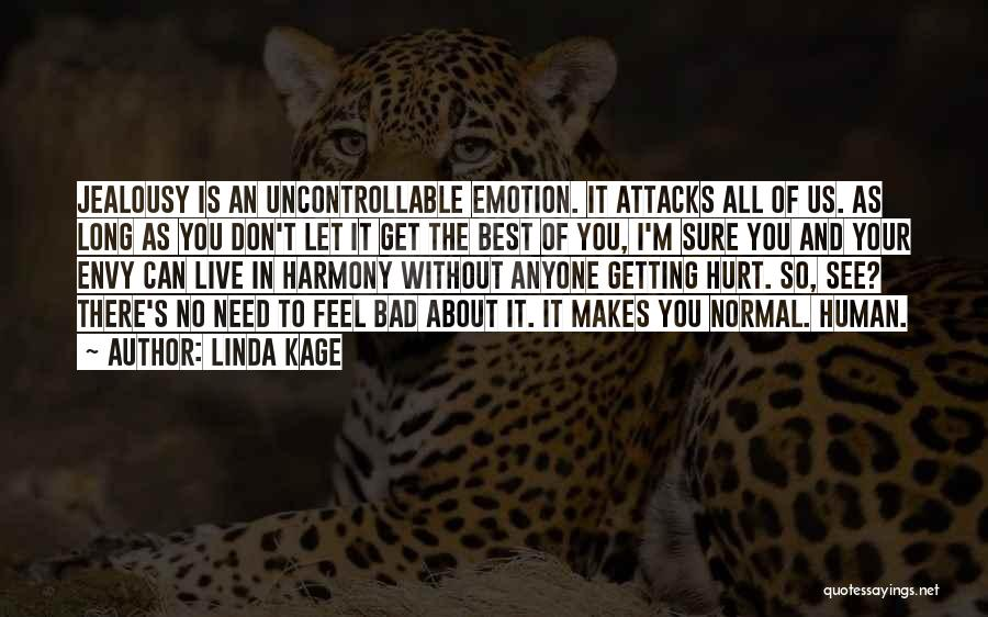 Linda Kage Quotes 376856