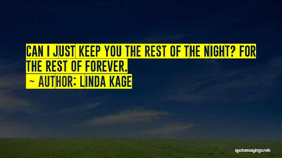 Linda Kage Quotes 421783