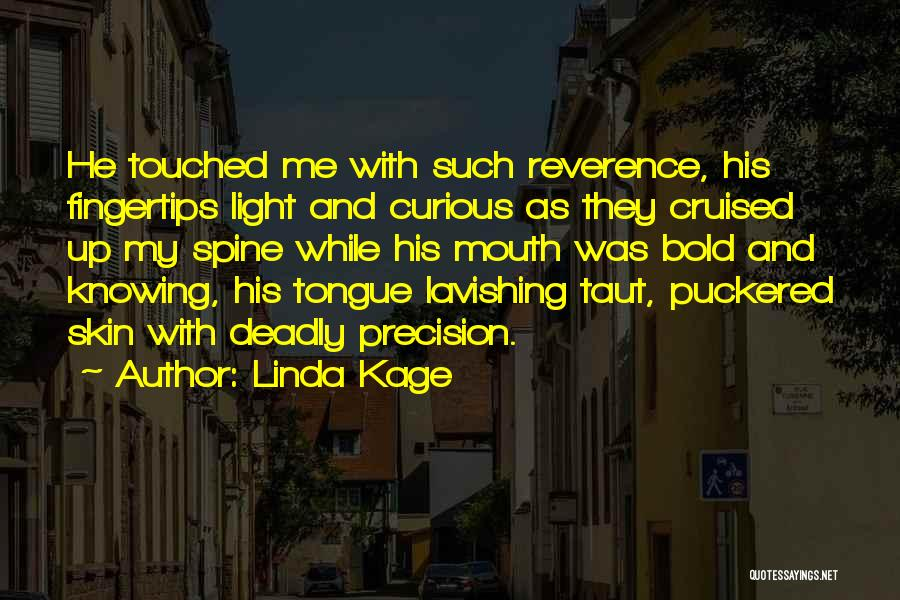 Linda Kage Quotes 646485