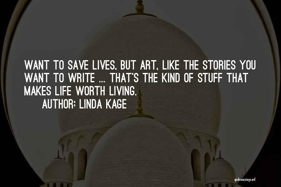 Linda Kage Quotes 757418