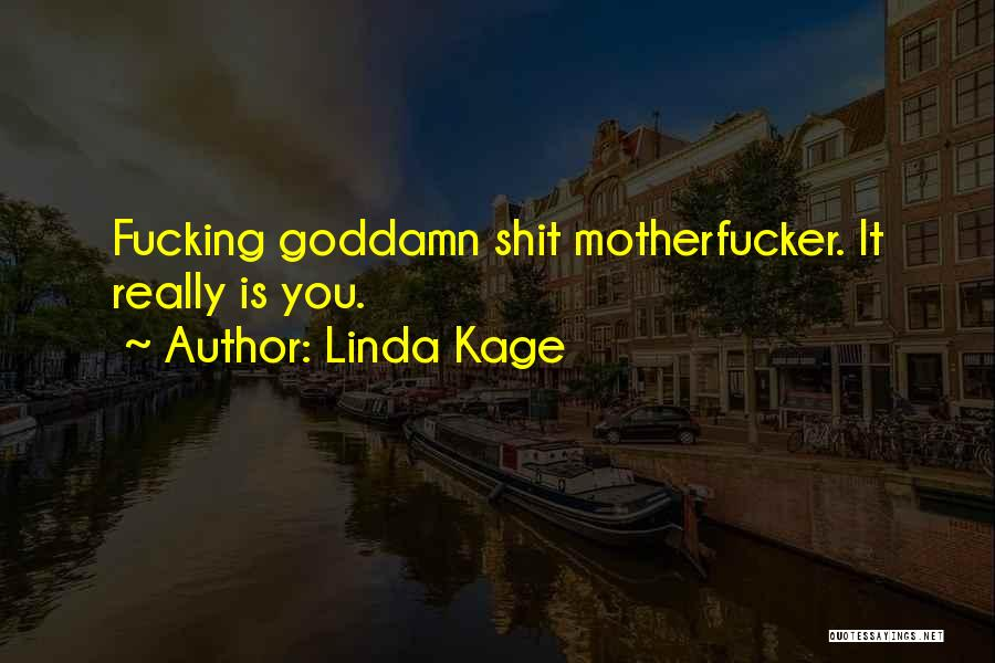 Linda Kage Quotes 820207