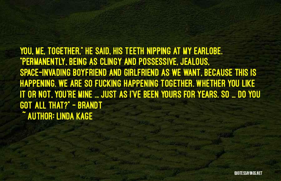 Linda Kage Quotes 862679
