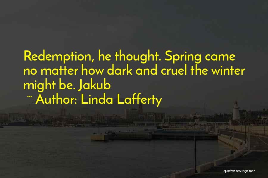 Linda Lafferty Quotes 1158068