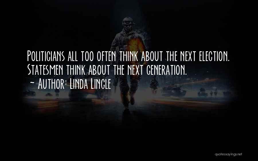 Linda Lingle Quotes 1756501