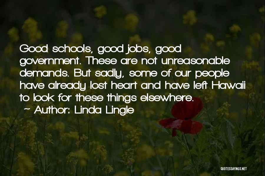 Linda Lingle Quotes 2125205