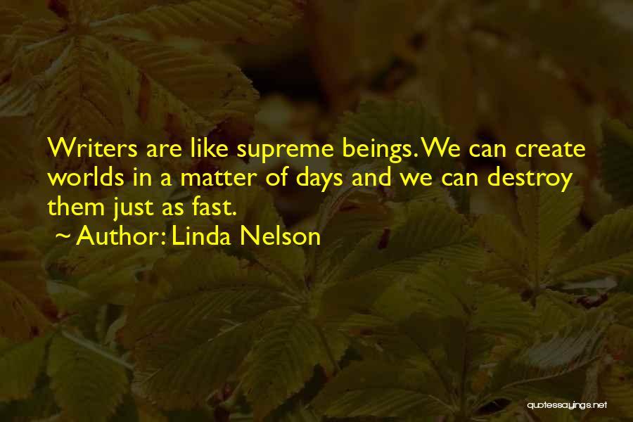 Linda Nelson Quotes 169770