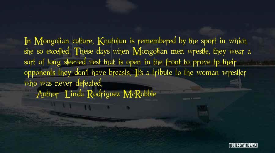 Linda Rodriguez McRobbie Quotes 2125855