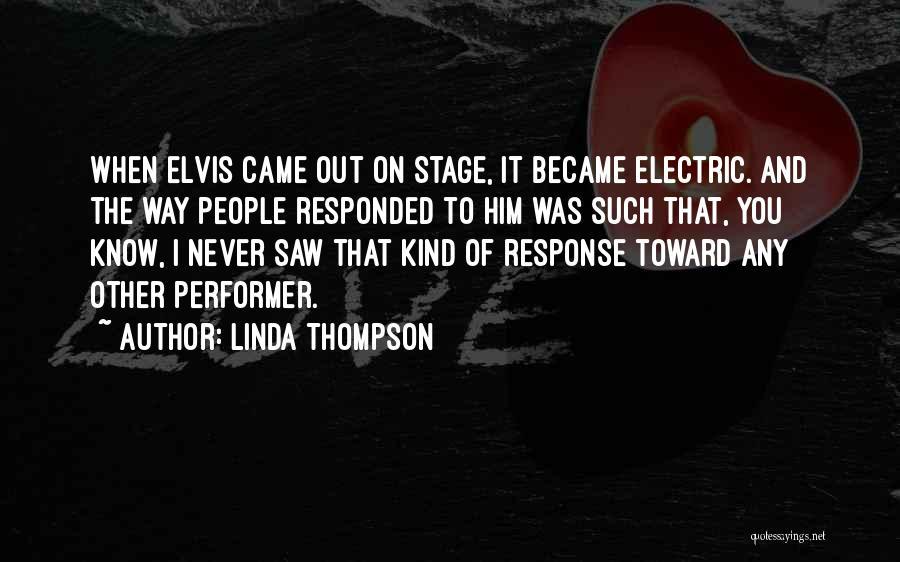 Linda Thompson Quotes 1400387